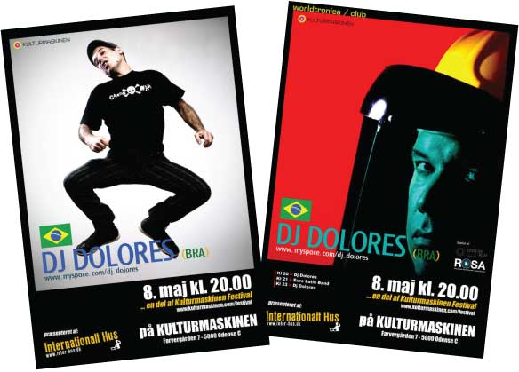 Poster design and organizer for DJ Dolores´s performance at Kulturmaskinen in Odense (Brasil)